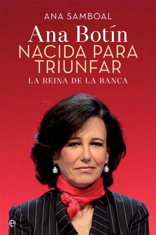 Ana Samboal repasa toda la trayectoria de Ana Botín en el libro / Foto: La esfera